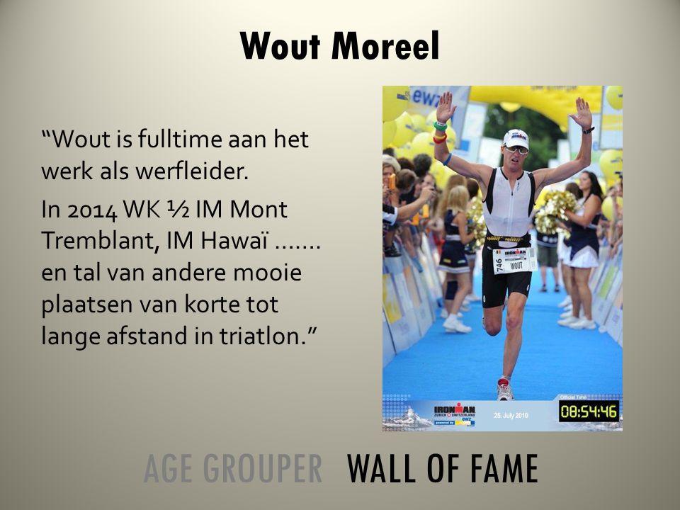 Wout is fulltime aan het werk als werfleider. In 2014 WK ½ IM Mont Tremblant, IM Hawaï …….