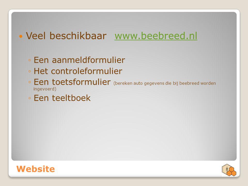 Website Veel beschikbaar www.beebreed.nlwww.beebreed.nl ◦Een aanmeldformulier ◦Het controleformulier ◦Een toetsformulier (bereken auto gegevens die bi