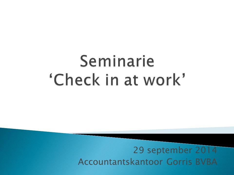 29 september 2014 Accountantskantoor Gorris BVBA