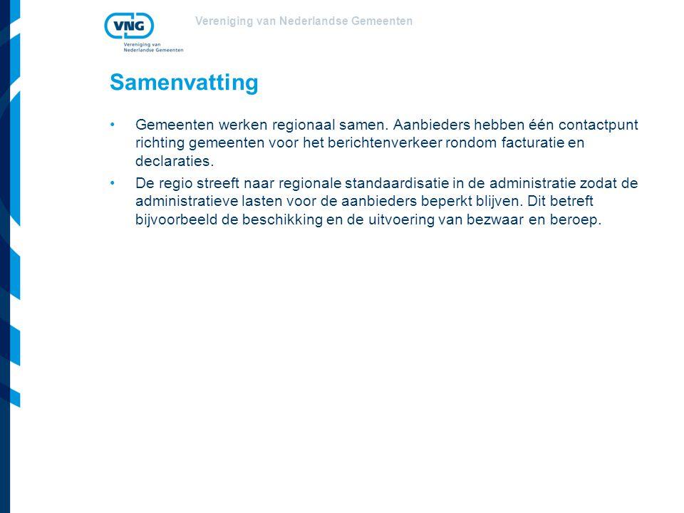 Vereniging van Nederlandse Gemeenten Samenvatting Gemeenten werken regionaal samen. Aanbieders hebben één contactpunt richting gemeenten voor het beri