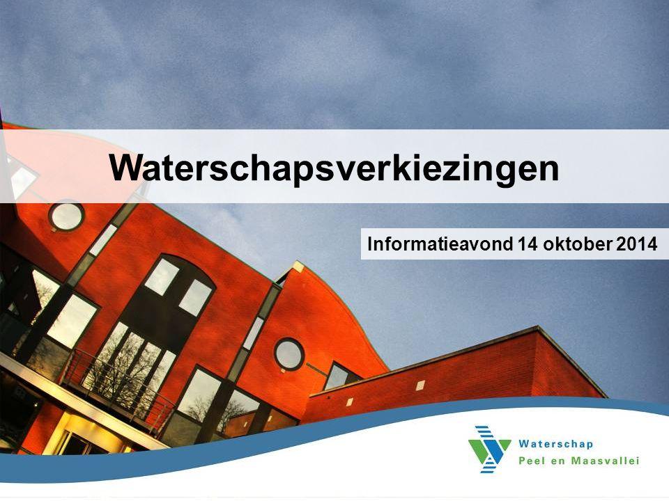 Waterschapsverkiezingen Informatieavond 14 oktober 2014