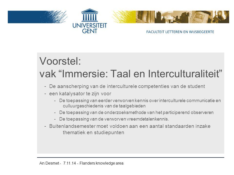 An Desmet - 7.11.14 - Flanders knowledge area -De aanscherping van de interculturele competenties van de student -een katalysator te zijn voor -De toe