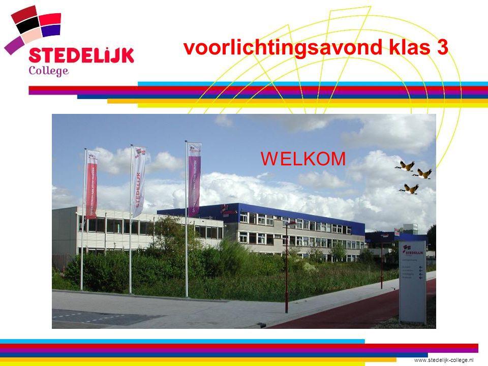 www.stedelijk-college.nl Doel en vervolg … -Brede oriëntatie op mogelijke uitstroomrichtingen na het VMBO -Aanleren van verschillende vaardigheden in andere context Vervolg: in het vierde leerjaar verdieping op 3 gebieden
