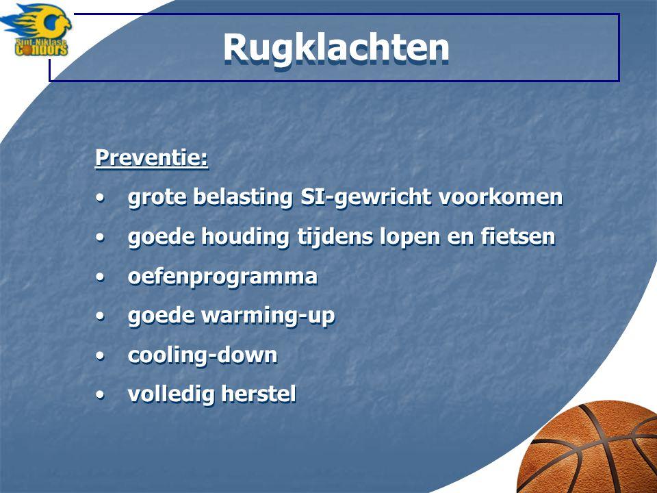 Rugklachten Preventie: grote belasting SI-gewricht voorkomen goede houding tijdens lopen en fietsen oefenprogramma goede warming-up cooling-down volle