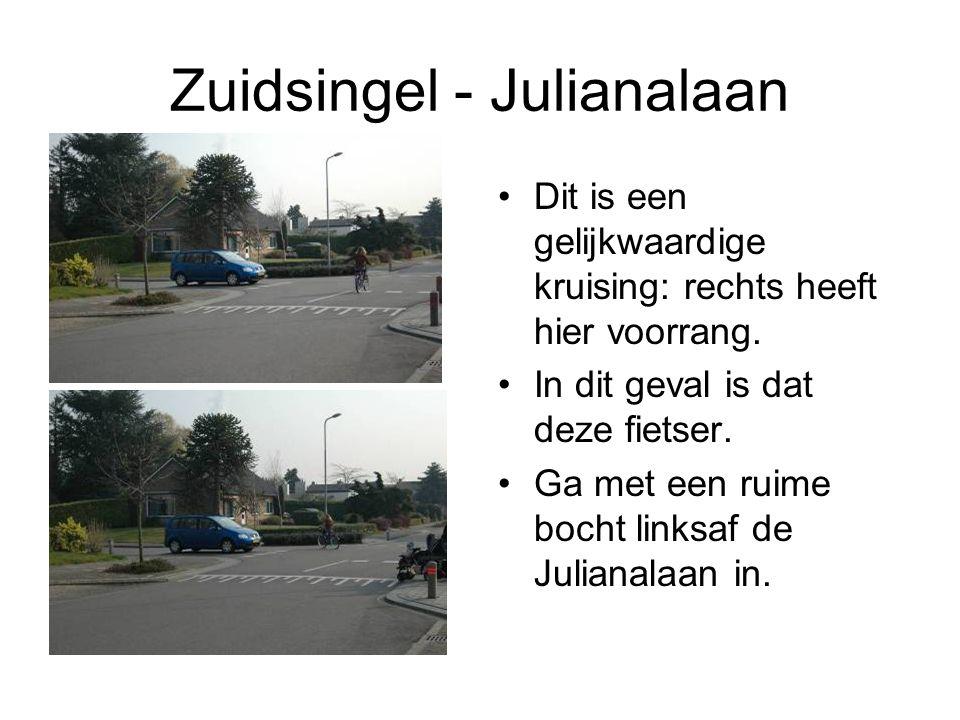 Zuidsingel - Julianalaan Dit is een gelijkwaardige kruising: rechts heeft hier voorrang. In dit geval is dat deze fietser. Ga met een ruime bocht link