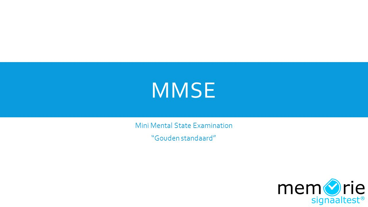 "MMSE Mini Mental State Examination ""Gouden standaard"""