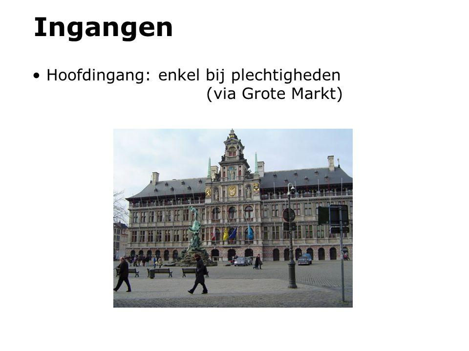 Ingangen Hoofdingang: enkel bij plechtigheden (via Grote Markt)