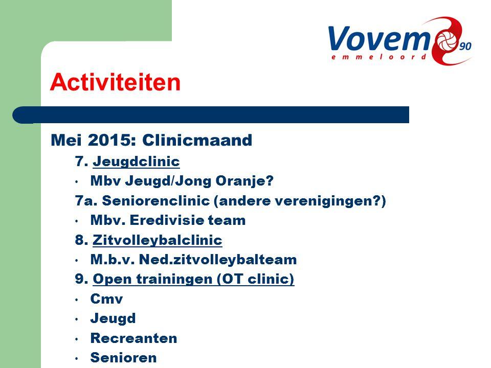 Activiteiten Mei 2015: Clinicmaand 7. Jeugdclinic Mbv Jeugd/Jong Oranje.