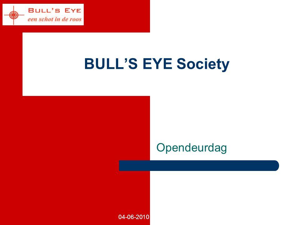 04-06-2010 BULL'S EYE Society Opendeurdag