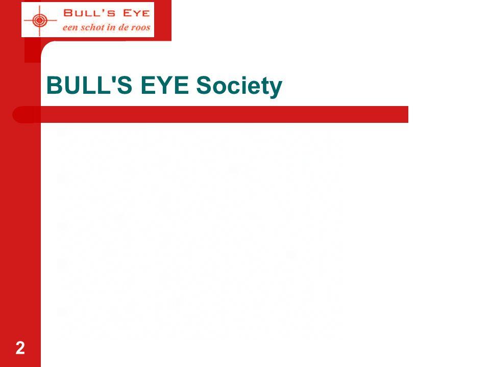 2 BULL'S EYE Society