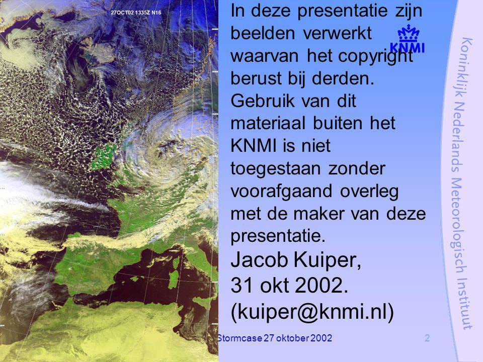 Stormcase 27 oktober 200213 Synop 2606 utc/models UKMO Hirlam Quickscat 261224z