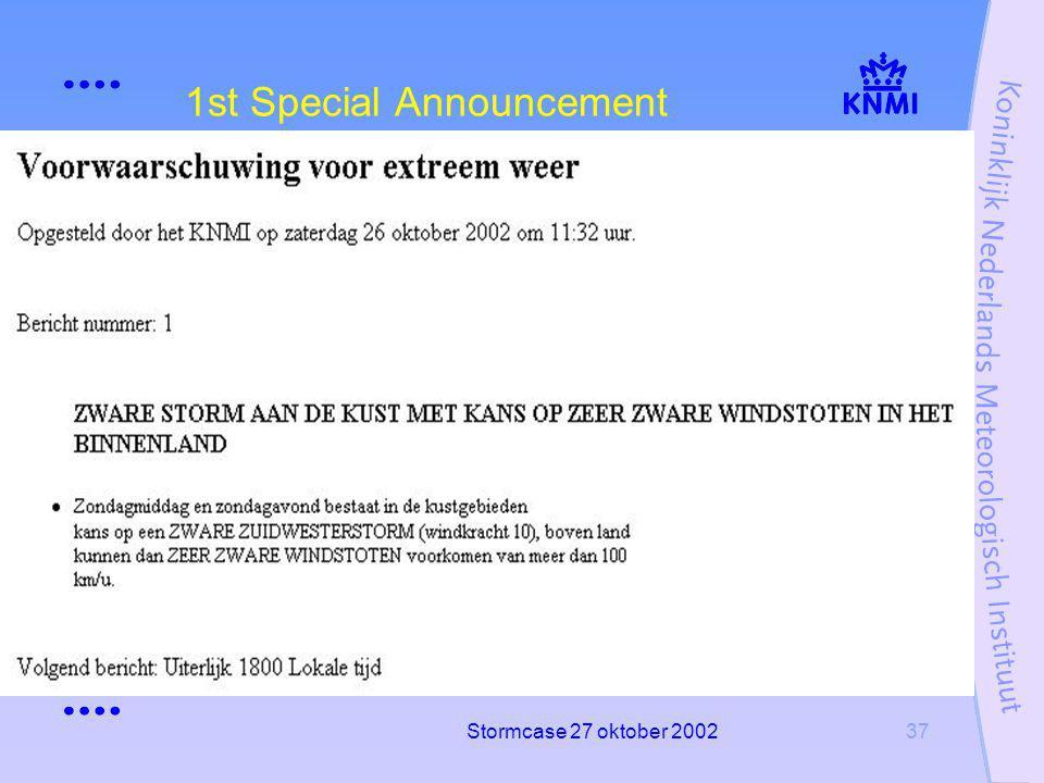 Stormcase 27 oktober 200237 1st Special Announcement