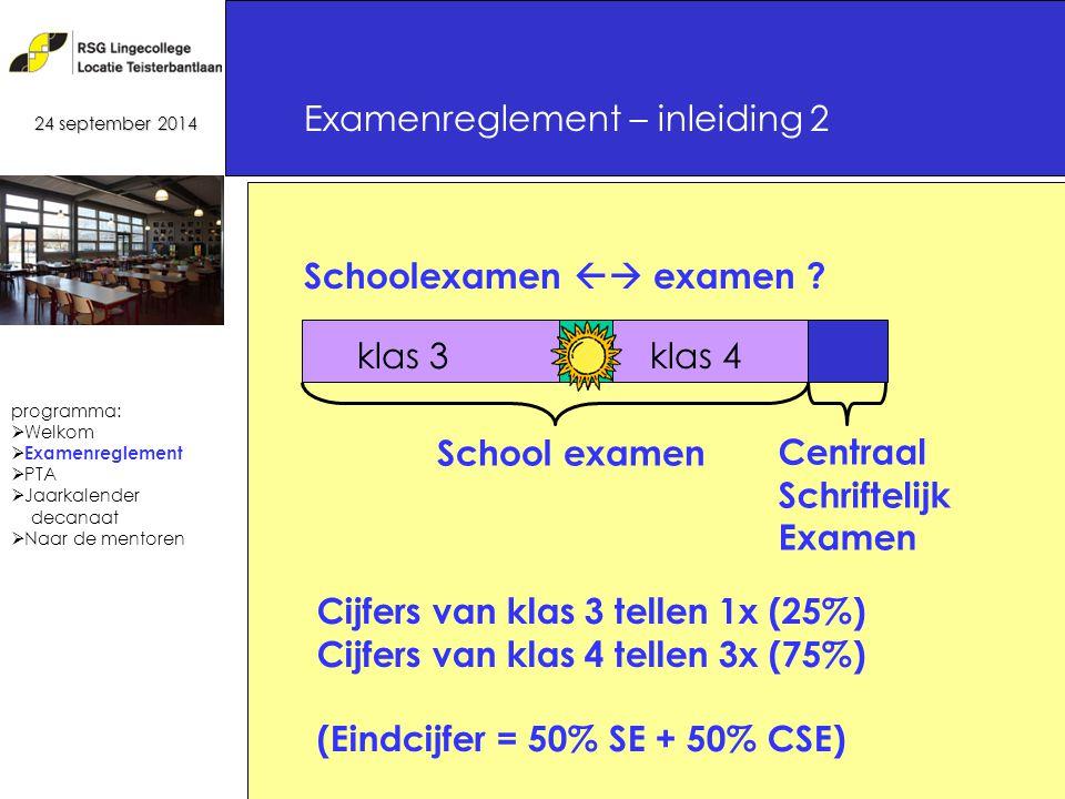 16 Schoolexamen  examen .
