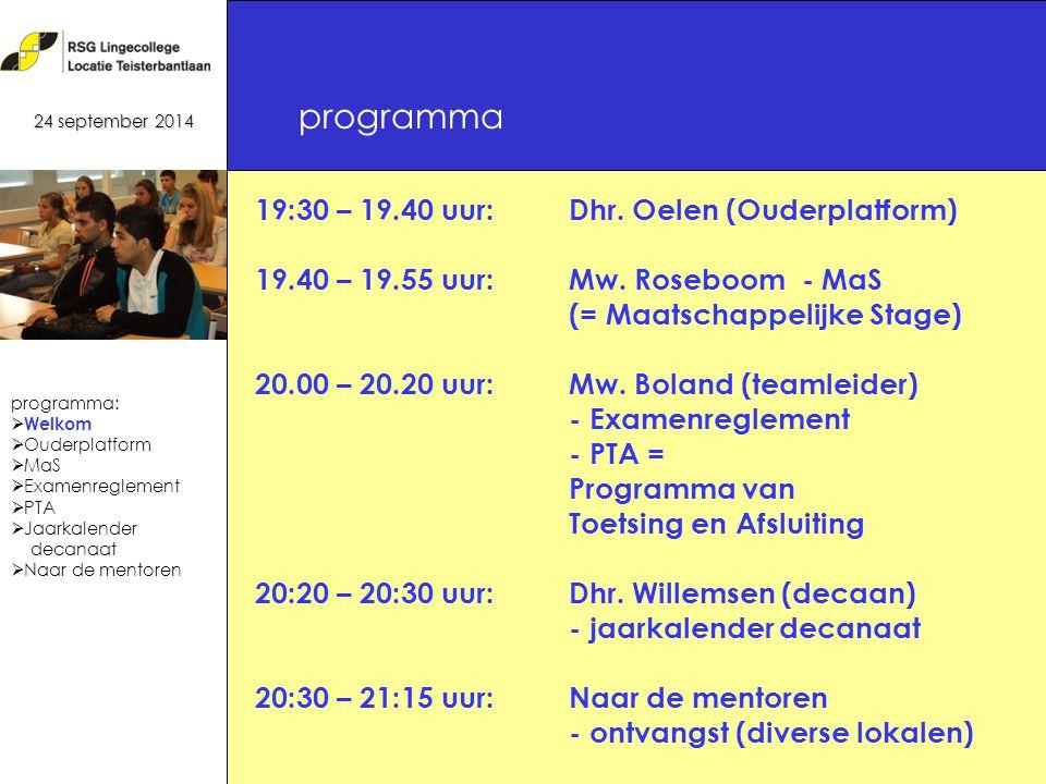 programma 24 september 2014 19:30 – 19.40 uur:Dhr.