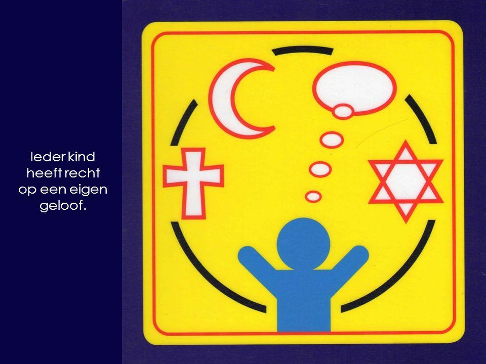 Ieder kind heeft recht op een eigen geloof.