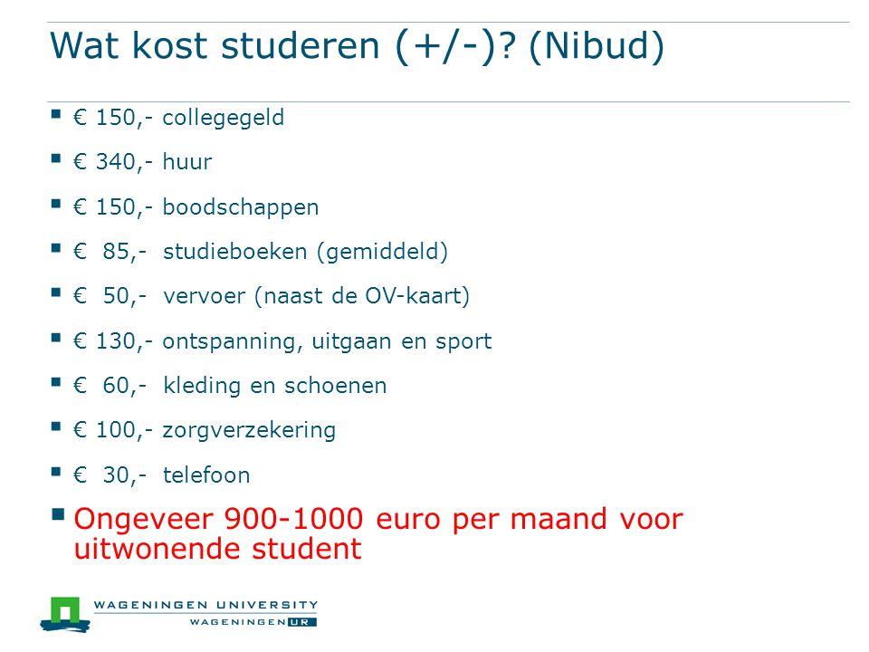 Wat kost studeren (+/-) .