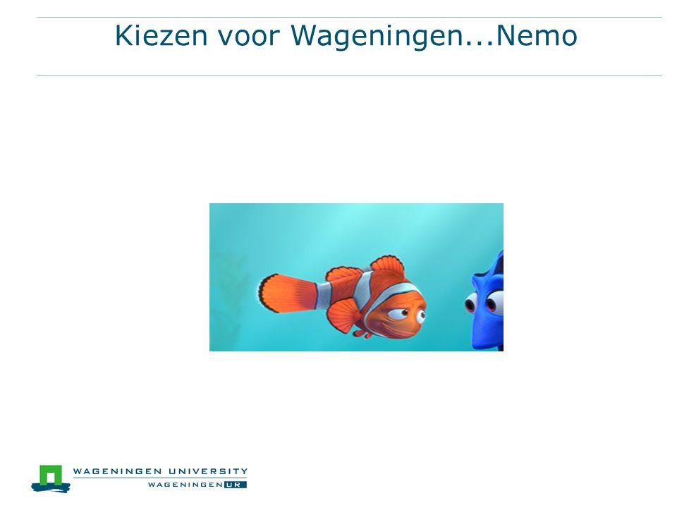 Kiezen voor Wageningen...Nemo