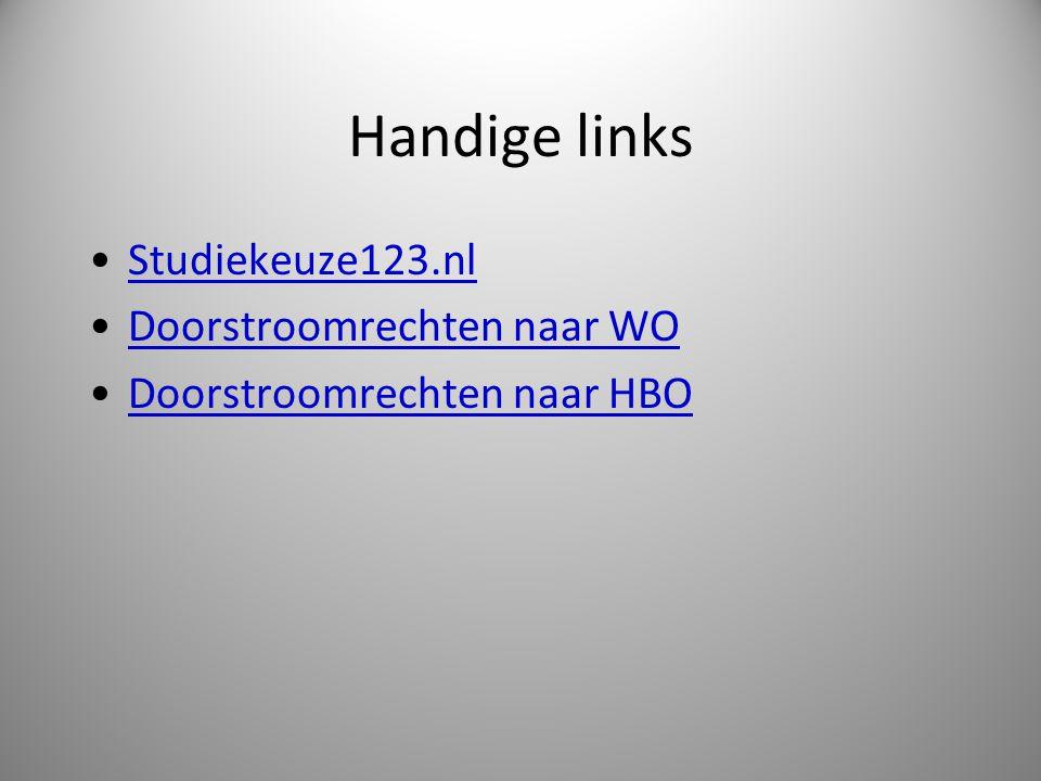 Handige links Studiekeuze123.nl Doorstroomrechten naar WO Doorstroomrechten naar HBO