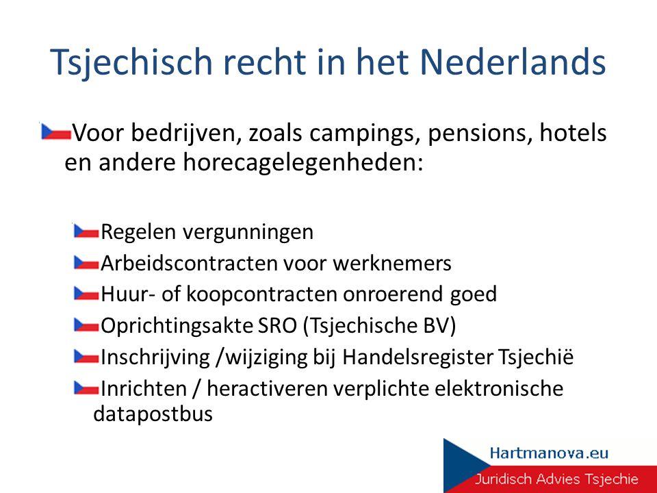 Tsjechisch recht in het Nederlands Voor bedrijven, zoals campings, pensions, hotels en andere horecagelegenheden: Regelen vergunningen Arbeidscontract