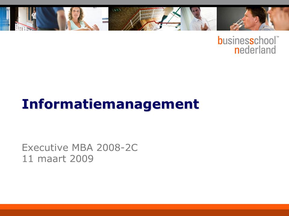 2 Voorstel voor een agenda  Wat is informatiemanagement.