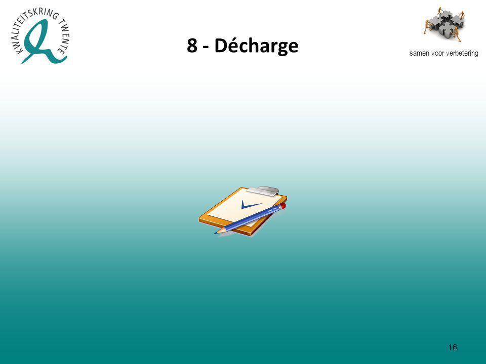 samen voor verbetering 8 - Décharge 16