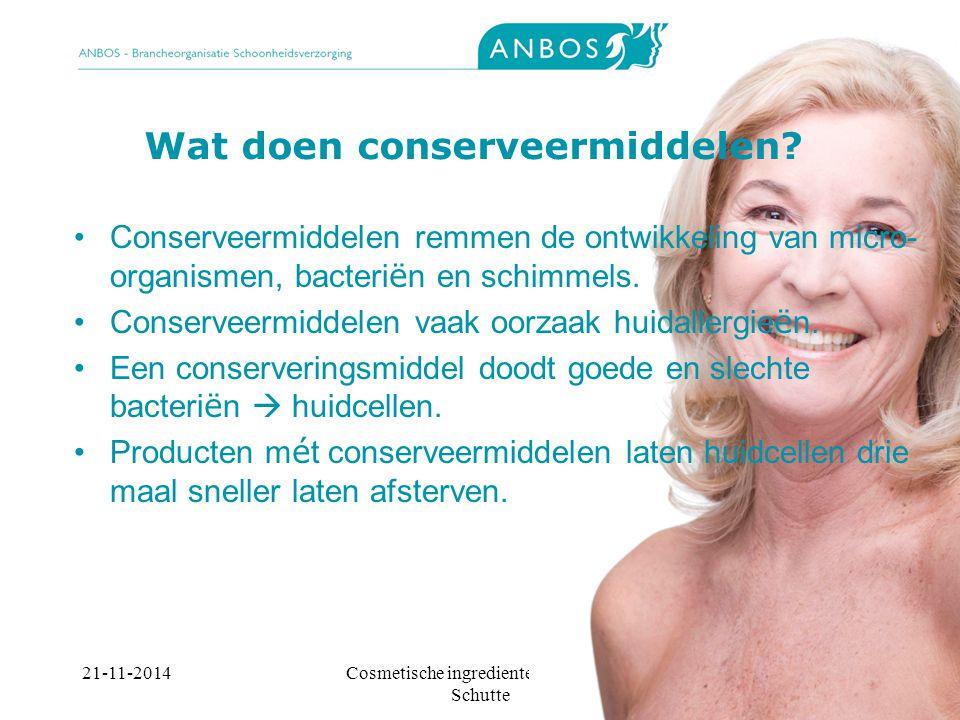 21-11-2014Cosmetische ingredienten, Marieke Schutte Wat doen conserveermiddelen.