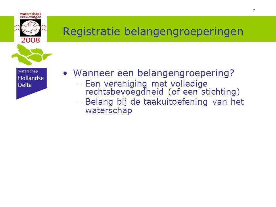7 Registratie belangengroeperingen Wanneer een belangengroepering.