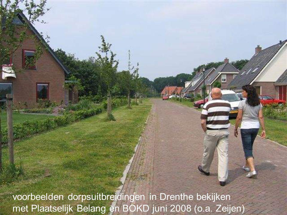 voorbeelden dorpsuitbreidingen in Drenthe bekijken met Plaatselijk Belang en BOKD juni 2008 (o.a. Zeijen)
