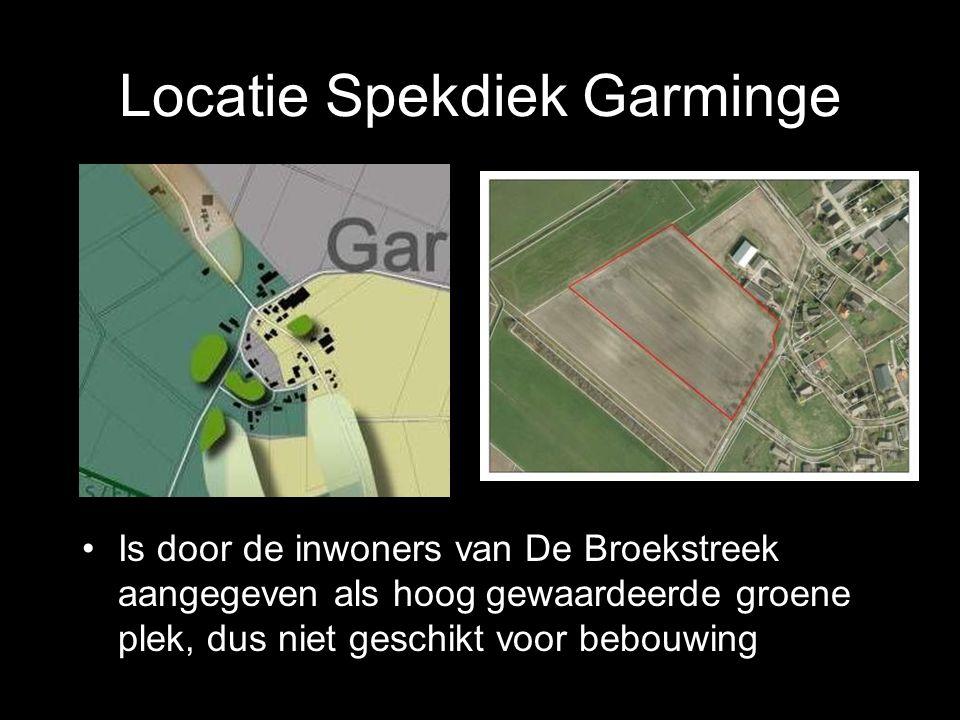 Locatie Spekdiek Garminge Is door de inwoners van De Broekstreek aangegeven als hoog gewaardeerde groene plek, dus niet geschikt voor bebouwing