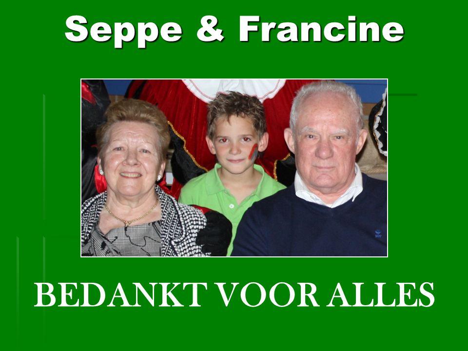 Seppe & Francine BEDANKT VOOR ALLES