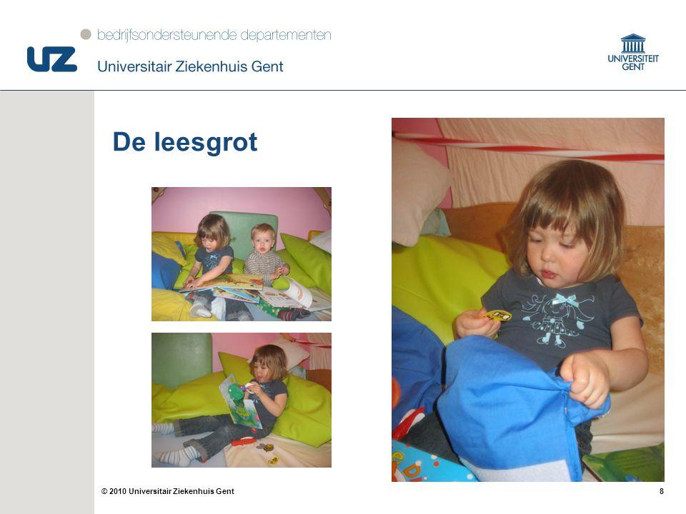 8© 2010 Universitair Ziekenhuis Gent De leesgrot