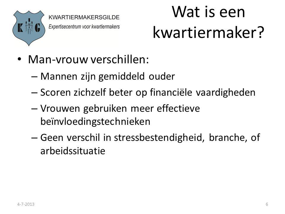 Wat is een kwartiermaker? 4-7-20136 Man-vrouw verschillen: – Mannen zijn gemiddeld ouder – Scoren zichzelf beter op financiële vaardigheden – Vrouwen