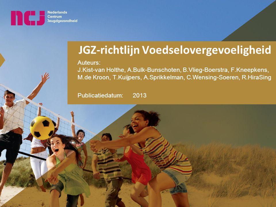 JGZ-richtlijn Voedselovergevoeligheid Auteurs: J.Kist-van Holthe, A.Bulk-Bunschoten, B.Vlieg-Boerstra, F.Kneepkens, M.de Kroon, T.Kuijpers, A.Sprikkelman, C.Wensing-Soeren, R.HiraSing Publicatiedatum:2013