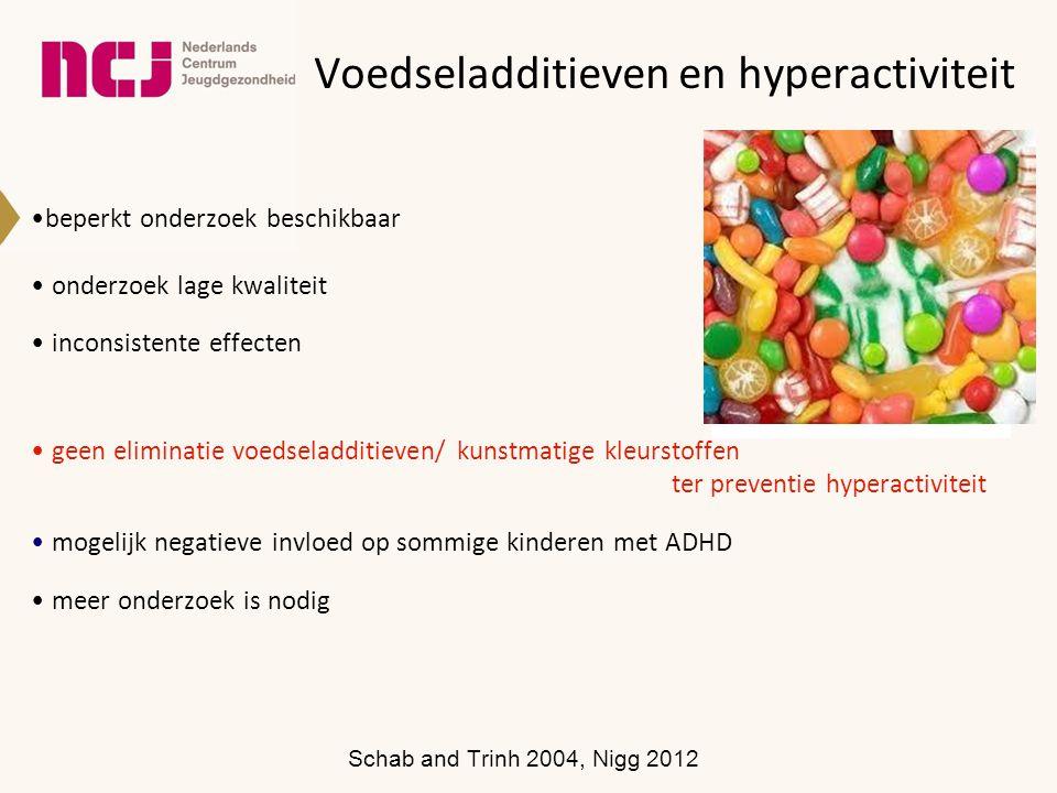 Voedseladditieven en hyperactiviteit beperkt onderzoek beschikbaar onderzoek lage kwaliteit inconsistente effecten geen eliminatie voedseladditieven/