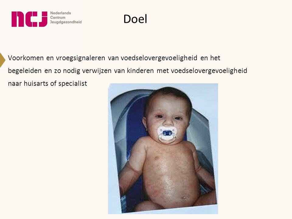 Richtlijn Koemelkvrij dieet -intensief gehydrolyseerde zuigelingenvoeding (wei- of caseïne) -geen partieël gehydrolyseerde zuigelingenvoeding -< 6 maanden geen sojavoeding -indien exclusieve borstvoeding: moeder koemelkvrij dieet NICE richtlijn 2011, DRAGMA richtlijn 2010, NIAID richtlijn 2010