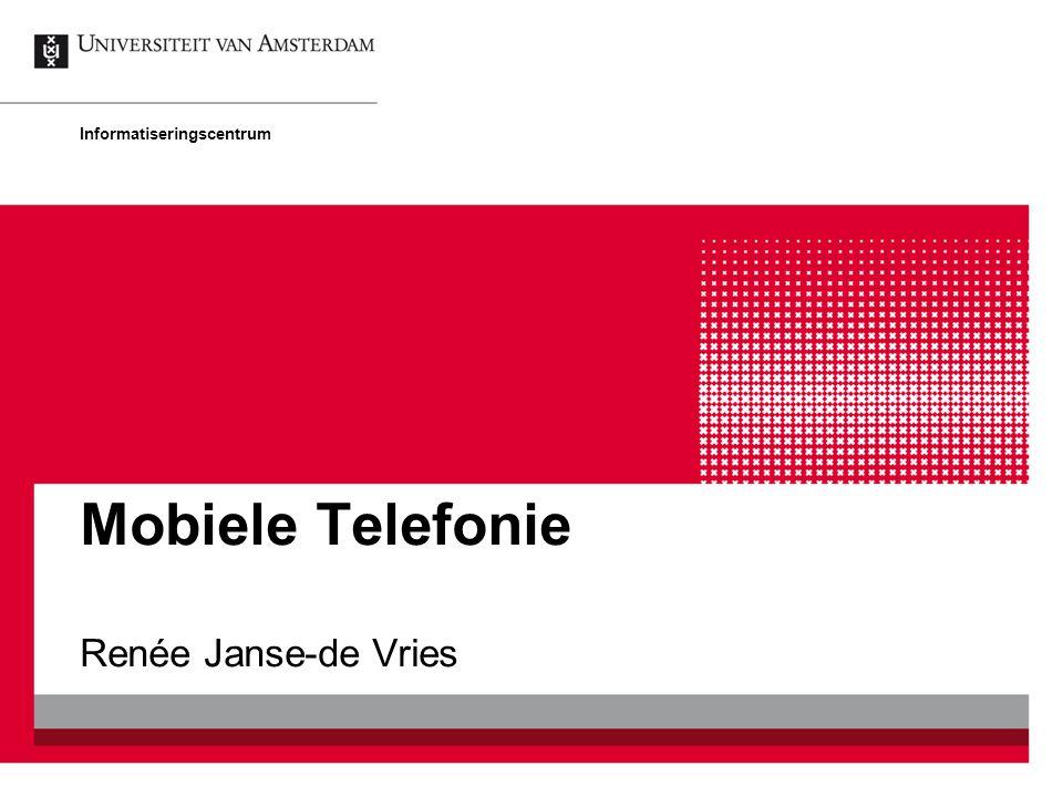 Mobiele Telefonie Informatiseringscentrum Renée Janse-de Vries