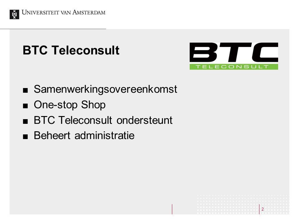 13 Support BTC Servicedesk (Assortiment, Abonnementen, Informatieverzoeken e.d.)  088-4110030  servicedesk@btcteleconsult.nl servicedesk@btcteleconsult.nl FS (OrderDirect)  020-5256606