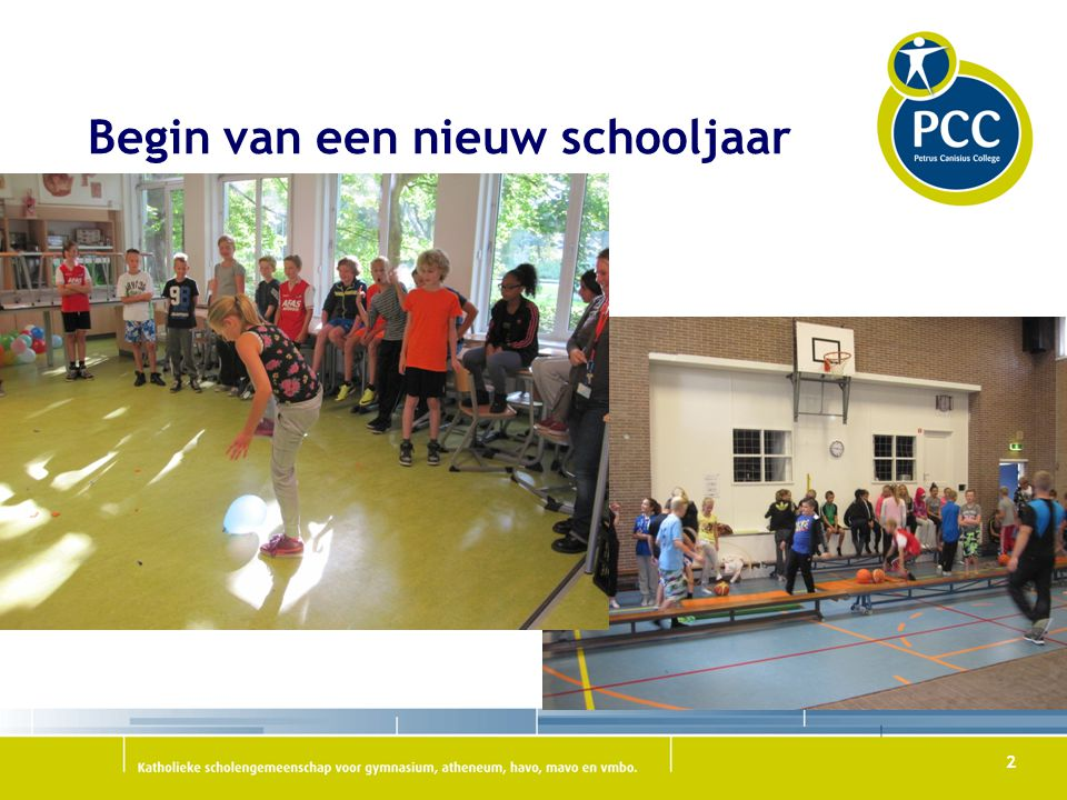 2 Begin van een nieuw schooljaar