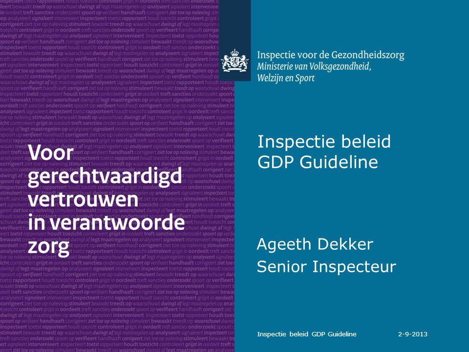 Samenvatting Met ingang van1 januari 2014 wordt van de houders van een groothandels- en fabrikantenvergunning verwacht dat zij de nieuwe GDP Guideline geïmplementeerd hebben en dat zij deze in de praktijk naleven Vanaf januari 2014 toetst de Inspectie voor de Gezondheidszorg de implementatie en naleving van de GDP Guideline door de houders van een groothandels- en fabrikantenvergunning De toetsing vindt plaats aan de hand van inspecties (risicogestuurd) Inspectie beleid GDP Guideline 2-9-2013 12