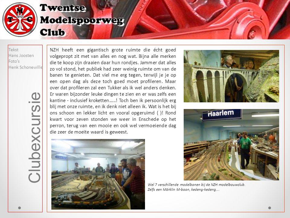 Clubexcursie Tekst Hans Joosten Foto's Henk Schonewille NZH heeft een gigantisch grote ruimte die écht goed volgepropt zit met van alles en nog wat.