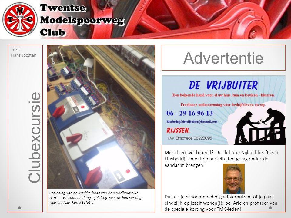 Clubexcursie Tekst Hans Joosten Advertentie Misschien wel bekend? Ons lid Arie Nijland heeft een klusbedrijf en wil zijn activiteiten graag onder de a