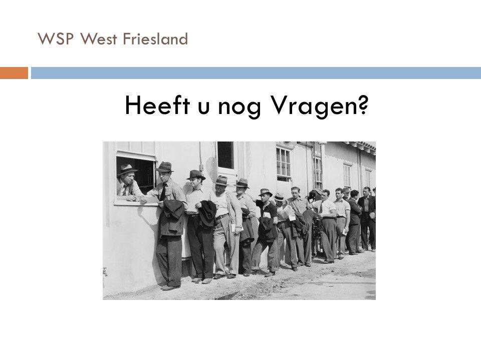 WSP West Friesland Heeft u nog Vragen