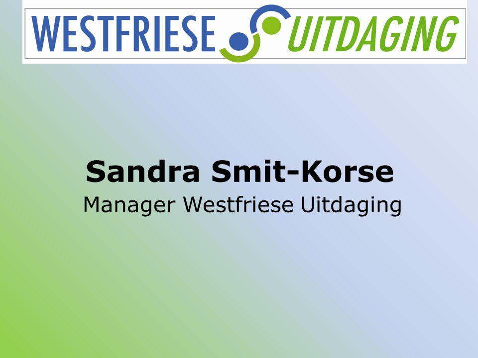 Sandra Smit-Korse Manager Westfriese Uitdaging