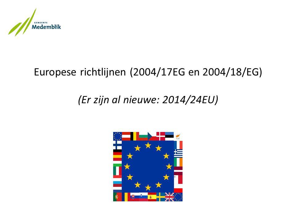 Aanbestedingswet 2012 (per 01-04-2013) (Een nieuwe per uiterlijk 18-04-2016) objectief, transparant, proportioneel, gelijk (non-discriminatoir) maatschappelijke waarde administratieve lastenverlichting motiveren en vastleggen percelen, niet clusteren, EMVI, omzeteis (motiveren indien niet)