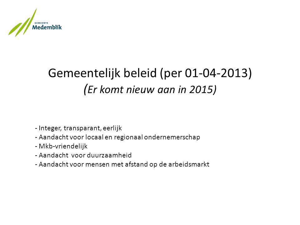 Zie: www.medemblik.nl > ondernemer > inkoop en aanbestedingen Vraag: ondernemen@medemblik.nl, accountmanager bedrijven, team inkoopadvieswww.medemblik.nlondernemen@medemblik.nl