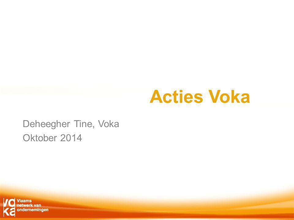Acties Voka Deheegher Tine, Voka Oktober 2014