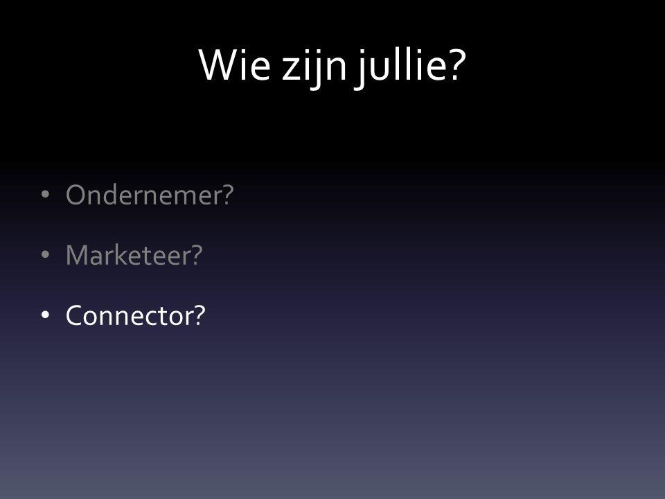 Wie zijn jullie Ondernemer Marketeer Connector
