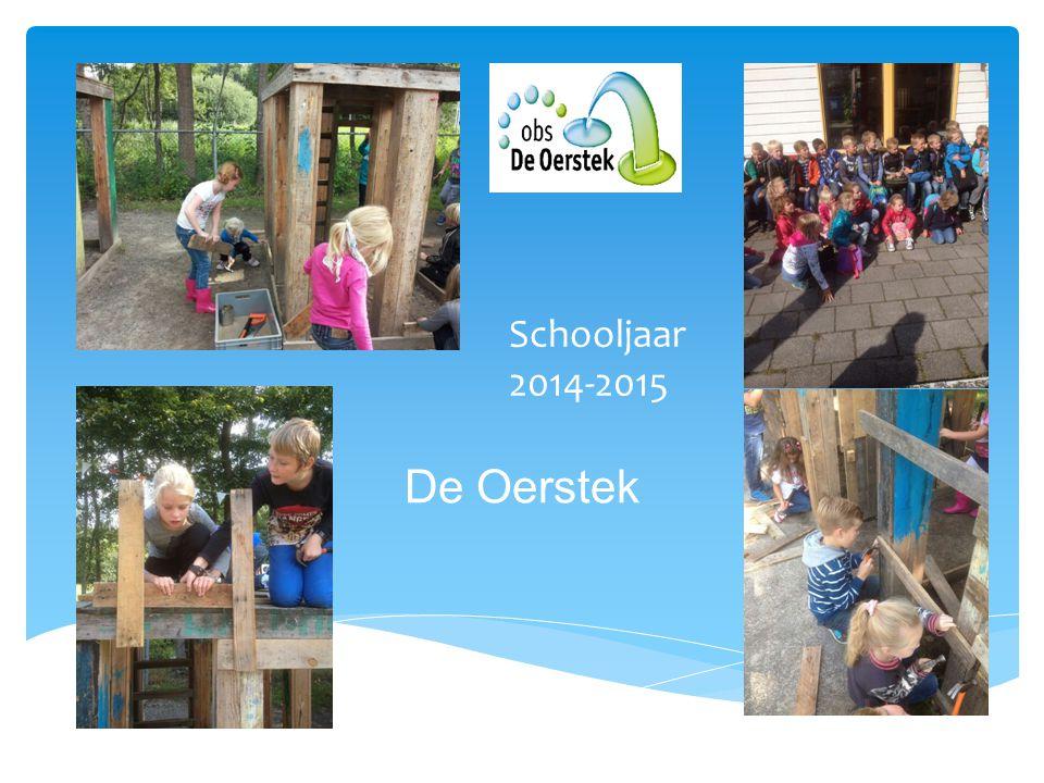 Schooljaar 2014-2015 De Oerstek