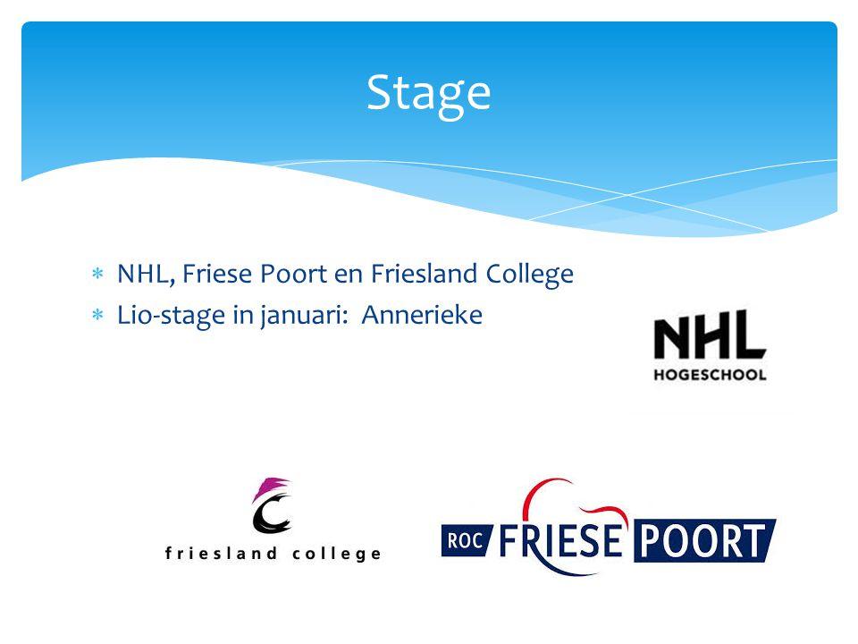  NHL, Friese Poort en Friesland College  Lio-stage in januari: Annerieke Stage