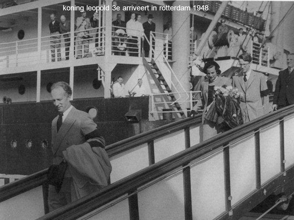 koning leopold 3e arriveert in rotterdam 1948